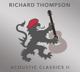 Thompson,Richard :Acoustic Classics II