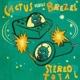 Stereo Total :Cactus Versus Brezel