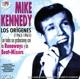 Kennedy,Mike :Los Origenes (1963-1965)