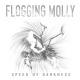 Flogging Molly :Speed Of Darkness