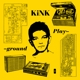KiNK :Playground (Gatefold 3LP)