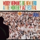 Herman,Woody :Woody Herman's Big New Herd At The Monterey Jazz F