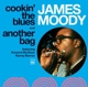 Moody,James :Cookin' The Blues/Another Bag