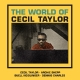 Taylor,Cecil :World Of Cecil Taylor