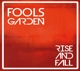 Fools Garden :Rise And Fall