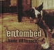 Entombed :Same Difference
