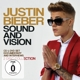 Bieber,Justin :Sound And Vision
