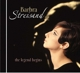 Streisand,Barbra :The Legend Begins