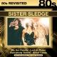 Sister Sledge :80s Revisited