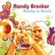 Brecker,Randy :Randy In Brasil