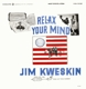 Kweskin,Jim :Relax Your Mind