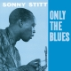 Stitt,Sonny :Only The Blues