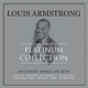 Armstrong,Louis :Platinum Collection