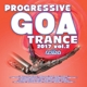 Various :Progressive Goa Trance 2017 Vol.2
