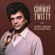 Twitty,Conway :Best of Conway Twitty