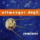 Attwenger :Dog 2-Remixes