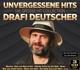 Deutscher,Drafi :Unvergessene Hits-Die große