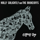 Golightly,Holly & The Brokeoffs :Clippety Clop