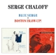 Chaloff,Serge :Blue Serge/Boston Blow-Up