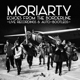 Moriarty :Echoes From The Borderline