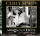 Simon,Carly :Songs From The Trees (A Musical Memoir Collection)