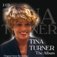 Turner,Tina :Tina Turner-The Album