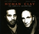 Human Clay :The Complete Recordings (2CD-Digipak)