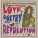 Various :Love Poetry & Revolution 1966 to 1972