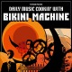 Bikini Machine :Daily Music Cookin' With