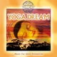 Guru Atman/Temple Society :Yoga Dream-Music For Deep Relaxation