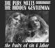 Perc Meets The Hidden Gentleman,The :The Fruits Of Sin & Labor
