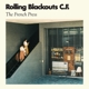 Rolling Blackouts Coastal Fever :The French Press