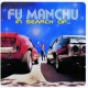 Fu Manchu :In Search Of...