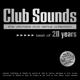 Various :Club Sounds-Best of 20 Years