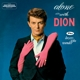 Dion :Alone With Dion+Lovers Who Wander