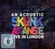 Skunk Anansie :An Acoustic Skunk Anansie-Live In London
