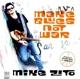 Zito,Mike :Make Blues Not War