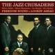Jazz Crusaders,The :Freedom Sound/Lookin' Ahead