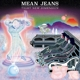 Mean Jeans :Tight New Dimension