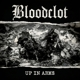 Bloodclot :Up In Arms-180g Black Vinyl