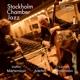 Martensson,Staffan/Simonsson,Lennart/Adefelt,Jan :Stockholm Chamber Jazz