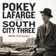 LaFarge,Pokey And The South City Three :Middle of Everywhere