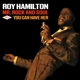 Hamilton,Roy :Mr.Rock And Soul+You Can Have Her+6 Bonus Tracks