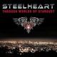 Steelheart :Through Worlds Of Stardust (Ltd.Gatefold)