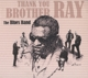 Blues Band,The :Thank You Brother Ray