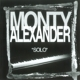 Alexander,Monty :Solo
