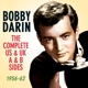 Darin,Bobby :The Complete US & UK A & B Sides 1956-62