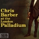 Barber,Chris :At The London Palladium