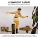 Kämpfert,Bert & His Orchestra :A Swingin' Safari