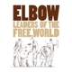 Elbow :Leaders Of The Free World